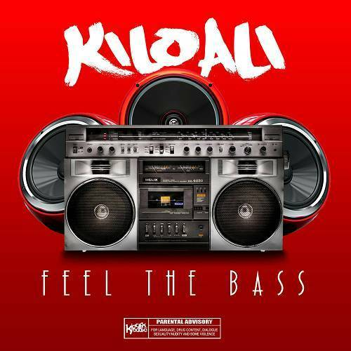 Kilo Ali - Feel The Bass cover