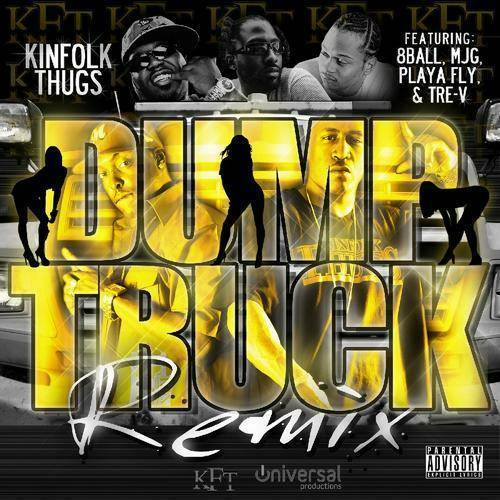 Kinfolk Thugs - Dump Truck Remix cover