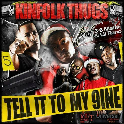 Kinfolk Thugs - Tell It To My 9ine cover