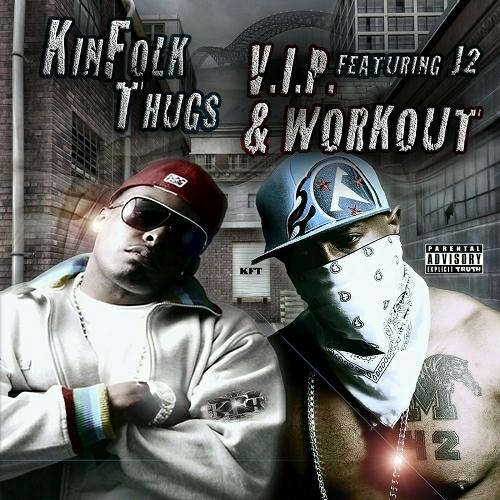 Kinfolk Thugs - V.I.P. & Workout cover