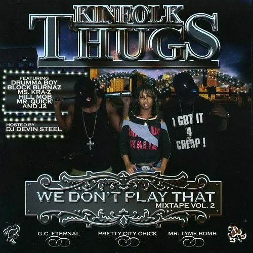 Kinfolk Thugs - We Don`t Play That Vol. 2 cover