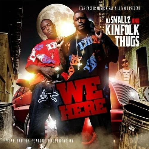Kinfolk Thugs - We Here cover