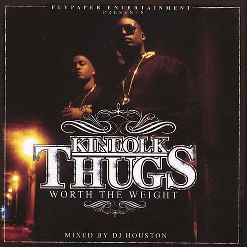 Kinfolk Thugs - Worth The Weight cover