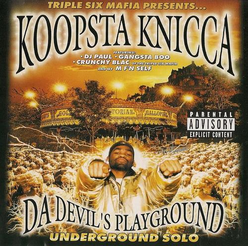 Koopsta Knicca - Da Devil`s Playground. Underground Solo cover