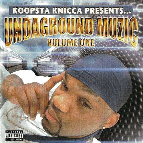 Koopsta Knicca - Undaground Muzic. Volume One cover