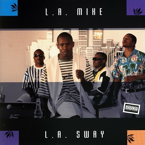 L.A. Mike - L.A. Sway cover