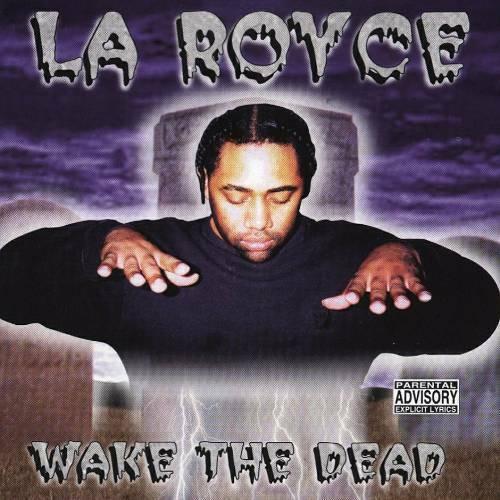 La Royce - Wake The Dead cover