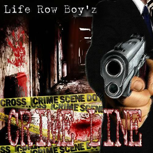 Life Row Boy`z - Crime Line cover
