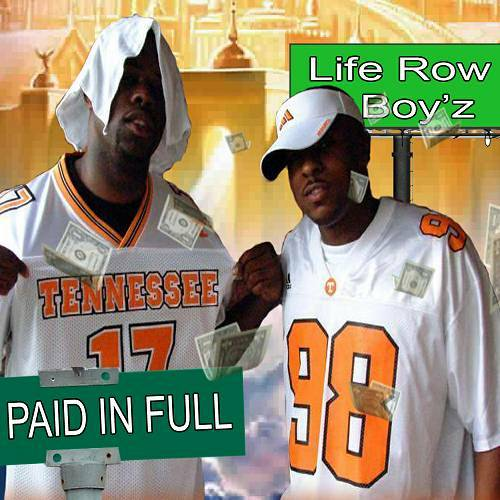 Life Row Boy`z - Paid In Full cover
