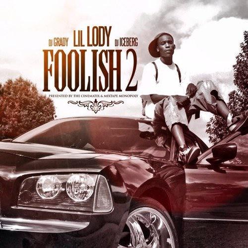 Lil Lody - Foolish 2 cover