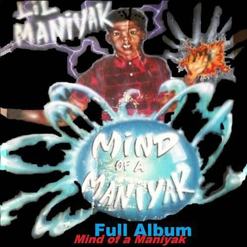 Lil Maniyak - Mind Of A Maniyak cover