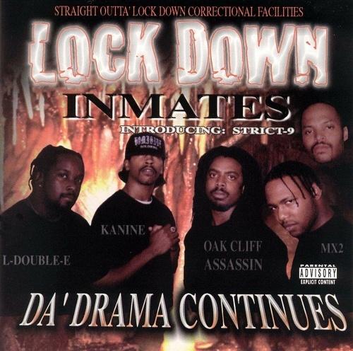 Lock Down Inmates - Da` Drama Continues cover