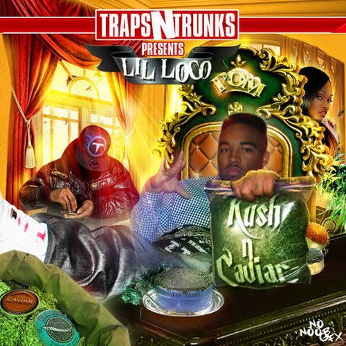 Lil Loco - Kush N Caviar cover