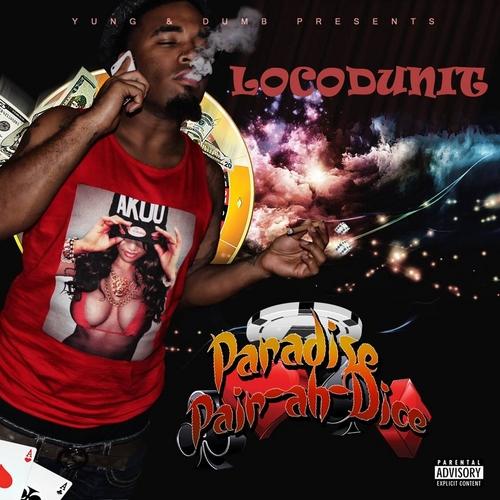 Locodunit - Pair-Ah-Dice (Paradise) cover