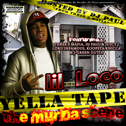Lil Loco - Yella Tape (The Murda Scene) cover