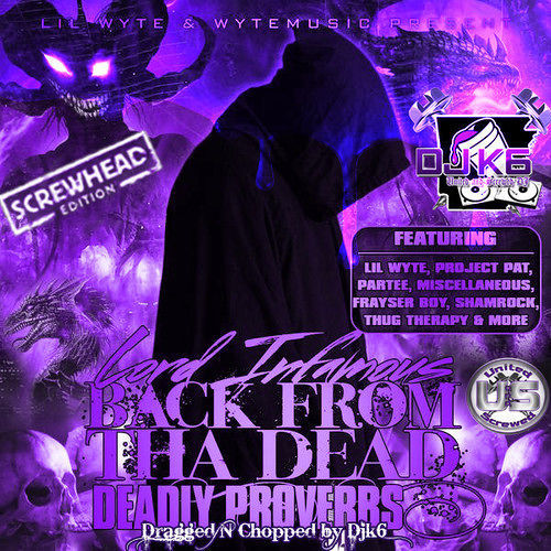 Lord Infamous - Back From The Dead. Deadly Proverbs (dragged n chopped) cover