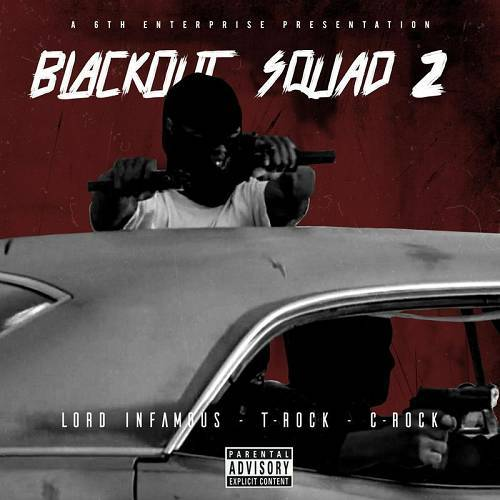 Lord Infamous, T-Rock & C-Rock - Blackout Squad 2 cover