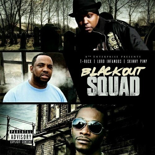 T-Rock, Lord Infamous & Skinny Pimp - Blackout Squad cover