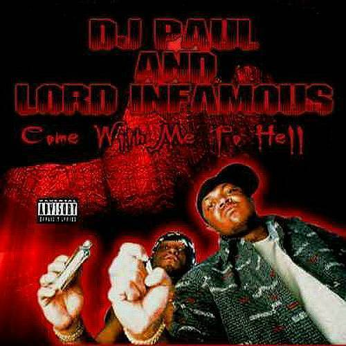 DJ Paul & Lord Infamous - Come With Me To Hell cover