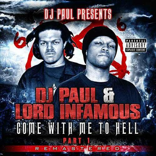 DJ Paul & Lord Infamous - Come With Me To Hell, Part 1 Remastered cover