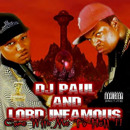 DJ Paul & Lord Infamous - Come With Me To Hell, Part 2 cover