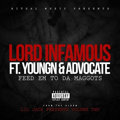 Lord Infamous - Feed Em To Da Maggots cover