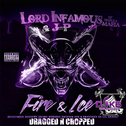 Lord Infamous & JP - Fire & Ice (dragged n chopped) cover