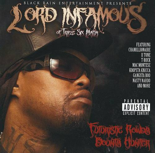 Lord Infamous - Futuristic Rowdy Bounty Hunter cover