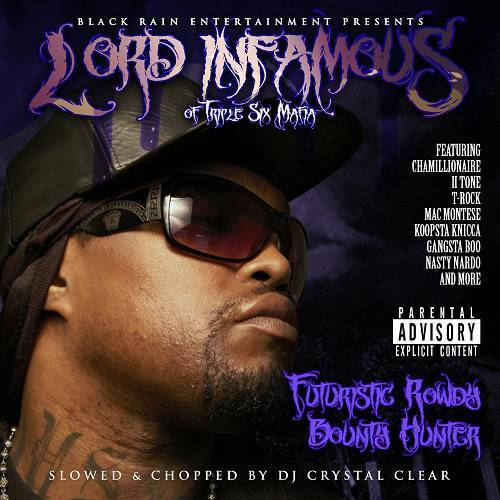 Lord Infamous - Futuristic Rowdy Bounty Hunter (slowed & chopped) cover