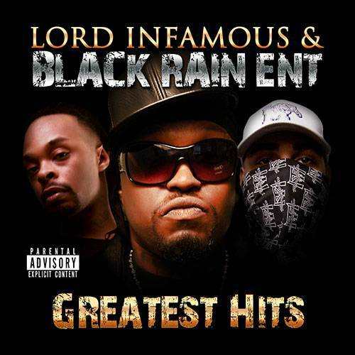 Lord Infamous & Black Rain Ent. - Greatest Hits cover