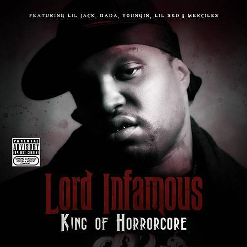 Lord Infamous - King Of Horrorcore cover