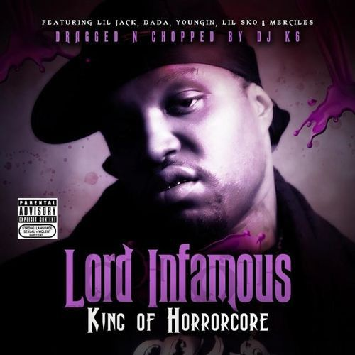 Lord Infamous - King Of Horrorcore (dragged n chopped) cover