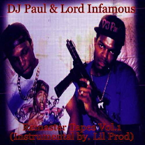 DJ Paul & Lord Infamous - Remaster Tapes Vol. 1 cover