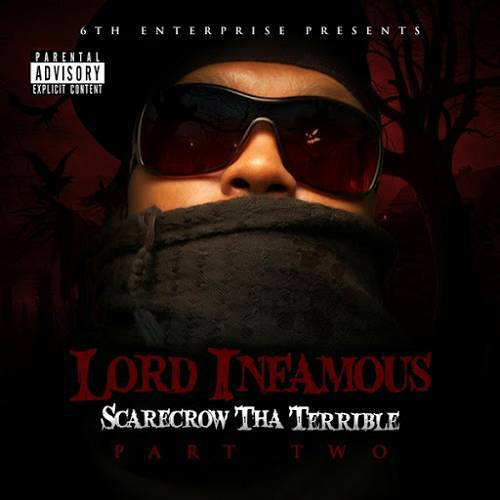 Lord Infamous - Scarecrow Tha Terrible. Part Two cover