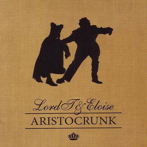 Lord T & Eloise - Aristocrunk cover