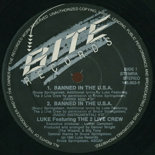 Luke & The 2 Live Crew - Banned In The U.S.A. (12'' Vinyl, 45 RPM, Maxi-Single) cover