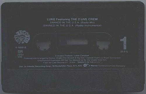 Luke & The 2 Live Crew - Banned In The U.S.A. (Cassette Single, Promo) cover