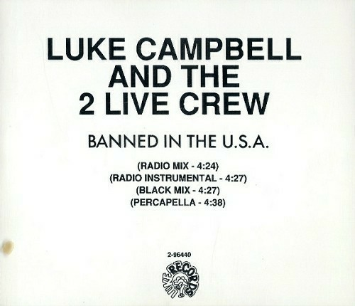 Luke & The 2 Live Crew - Banned In The U.S.A. (CD Single, Promo) cover