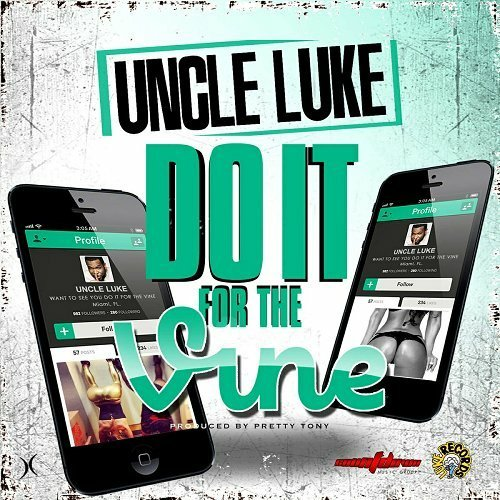 Uncle Luke - Do It For The Vine cover