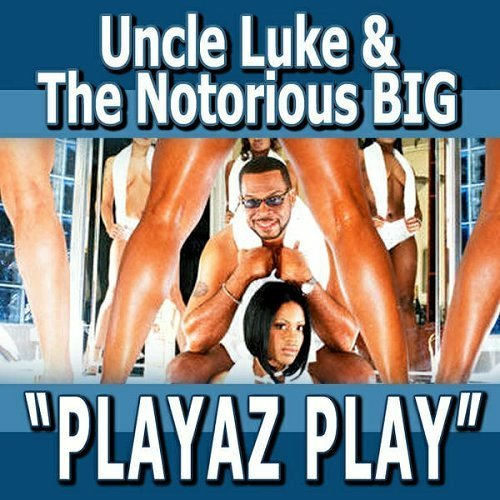 Uncle Luke - Playaz Play cover