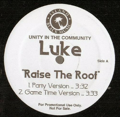 Luke - Raise The Roof (12'' Vinyl, Promo) cover