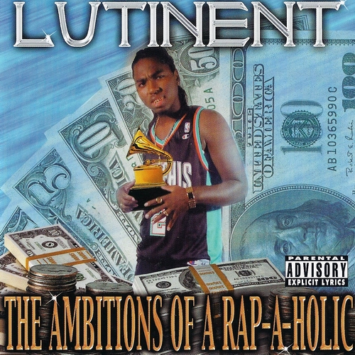 Lutinent - The Ambitions Of A Rap-A-Holic cover