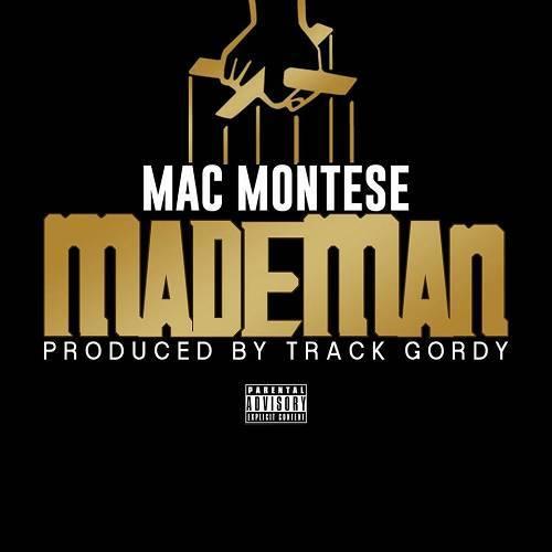 Mac Montese - MadeMan cover