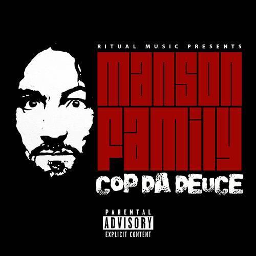 Manson Family - Cop Da Deuce cover