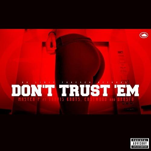 Master P - Don`t Trust `Em cover