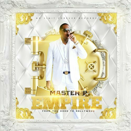 Master P - Empire. From The Hood To Hollywood cover