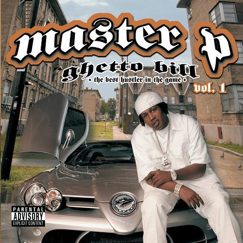 Master P - Ghetto Bill. The Best Hustler In The Game cover