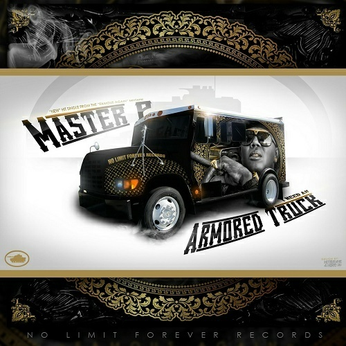 Master P - I Need An Armored Truck cover