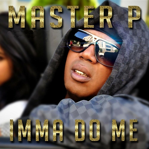 Master P - Imma Do Me cover