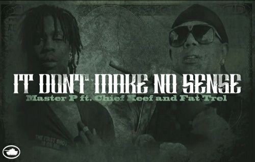 Master P - It Dont Make No Sense cover